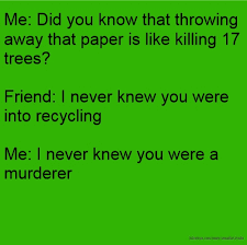 Recycling Quotes New Recycling Quotes Funny Recycling Quotes Facebook Quotes Tumblr