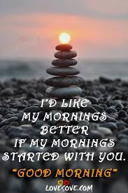 Good Morning Wishes Quotes Best of I'd Like My Morning Better Good Morning Wishes Quotes