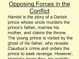 hamlet end of the year review andrea crowley advance placement  opposing forces in the conflict hamlet is the story of a danish prince whose uncle murders