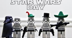 Resultado de imagem para Dia de Star Wars.