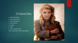the book thief author markus zusak ppt video online  characters liesel meminger hans huberman rosa huberman rudy steiner