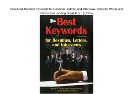 Download The Best Keywords For Resumes Letters And Interviews Powe