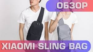 Обзор <b>Xiaomi Sling Bag</b> - YouTube