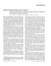 american college of physicians ethics manualpart i history of american college of physicians ethics manualpart i history of medical ethics the physician and the patient the physician s relationship to other