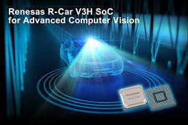 Renesas Design Renesas Electronics Delivers R Car V3h System On Chip For