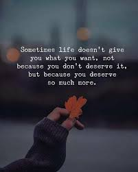 Sometimes Quotes Fascinating Best Positive Quotes Sometimes Life Doesnt Give You What You Want