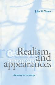 realism and appearances an essay in ontology john w yolton realism and appearances an essay in ontology john w yolton 9780521776608 com books