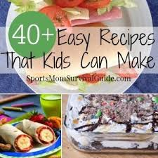 easy recipes for kids to make. Simple Easy 40 Easy Recipes That Kids  Inside For To Make D