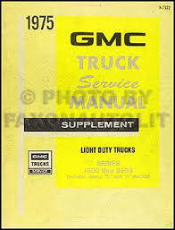 gmc motorhome chassis service manuals shop owner maintenance 1975 gmc 1500 3500 truck repair shop manual supp pickup jimmy suburban van fc