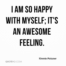 Feeling Happy Quotes Awesome Kimmie Meissner Quotes QuoteHD
