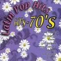 Latin Pop Hits: 60's & 70's