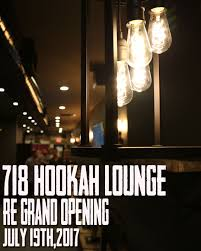 new layout new food and new decor all while keeping what made 718 hookah lounge the 1 hookah lounge in queens