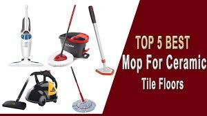 5 best mop for ceramic tile floors 2021