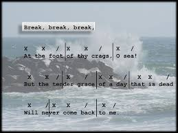 break break break x x x x on thy cold gray stones o sea  4 break
