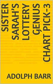 Sister Sarahs Lottery Genius Chart Pick 3 Kindle Edition