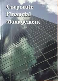 Access Financial Management Corporate Financial Management E Book Access Ukzn Custom Pub