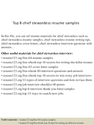 Top 8 chief stewardess resume samples In this file, you can ref resume  materials for ...