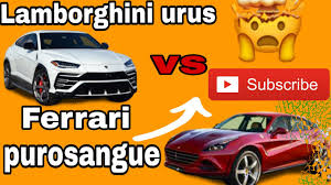 What is the difference between lamborghini urus (2019) and ferrari ff (2014)? Lamborghini Urus Vs Ferrari Purosangue Youtube