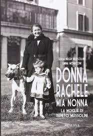 Amazon.it: Donna Rachele mia nonna. La moglie di Benito ...
