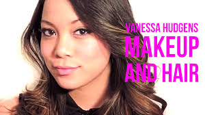 how to create a full vanessa hudgens look makeup and hair tutorial