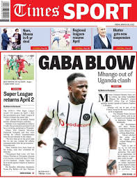 ○The 2020/21 TNM Super league will resume on April 2 after government gave the  Superleague of Malawi (Sulom) the go-ahead. ○Orlando Pirates forward  Gabadihno Mhango to miss flames match against Uganda in