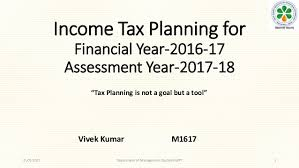 Financial Year Income Tax Planning For Financial Year 2016 17 Expected Slab And De