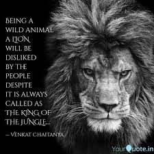 Being A Wild Animal A Li Quotes Writings By Venkat Chaitanya