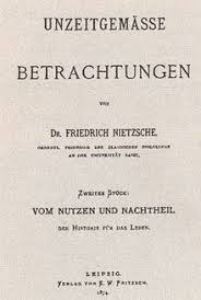 untimely meditations  cover of the first edition of vom nutzen und nachtheil der historie fur das leben the second essay of the work 1874