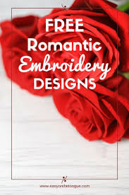 Romantic Embroidery Designs 10 Free Valentines Machine Embroidery Designs For You To