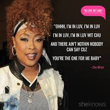 love quotes from rap songs da brat