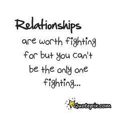Quotes About Fighting For Love Fascinating Relationship Worth Fighting QuotePix Quotes Pictures Quotes
