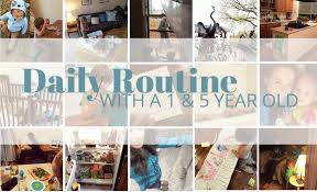Daily Routine Chart For 5 Year Old My Daily Routine With 5 1 Year Old Our Little Apartment