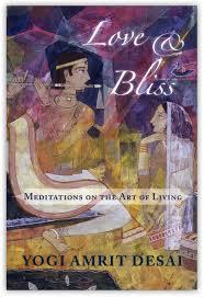 love and bliss by yogi amrit desai