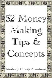 Amazon Com 52 Money Making Tips Concepts Ebook Kimberly