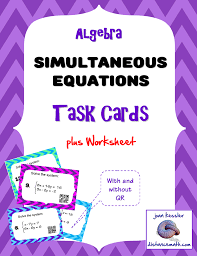 algebra systems of equations task cards plus worksheet