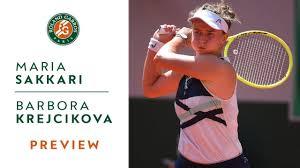 Maria Sakkari vs Barbora Krejcikova - Preview Semifinals I Roland-Garros  2021 - YouTube
