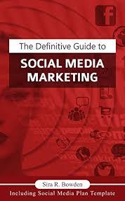 Social Media Plan Template Adorable Amazon The Definitive Guide To Social Media Marketing Create A
