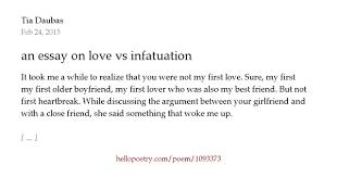 an essay on love vs infatuation by tia daubas hello poetry