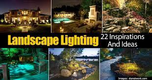 outdoor lighting idea. 22 Outdoor Lighting Ideas For The Landscape Idea