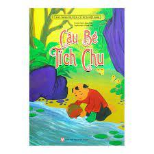 Kho Tàng Truyện Cổ Tích Việt Nam - Cậu Bé Tích Chu   nhanvan.vn – Siêu Thị  Sách & Tiện Ích Nhân Văn