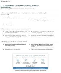 Quiz Worksheet Business Continuity Planning Methodology Study Com