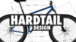 Mtb Bike Design Designing A Hardtail Mountain Bike In Bikecad Mtb Build Series