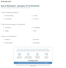 book the alchemist summary quiz worksheet synopsis of the  quiz worksheet synopsis of the alchemist com print the alchemist by paulo coelho summary characters quotes