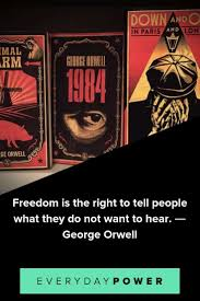 50 George Orwell Quotes On Truth Power And Government 2019