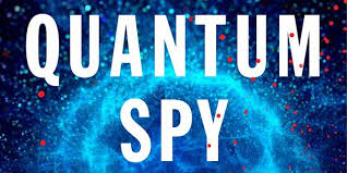 Quote Spy Adorable Quote Of The Day When To Get Nervous From 'The Quantum Spy'
