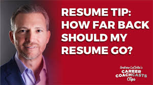How Far Back Should A Resume Go Resume Tip How Far Back Should My Resume Go Andrew LaCivita's 15