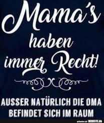 Mamas Haben Immer Recht Lustige Bilder Sprüche Witze Echt