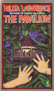 The Pavilion (1946) by Hilda Lawrence – crossexaminingcrime