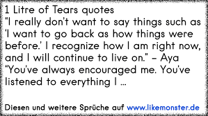 1 Litre Of Tears Quotes I Really Dont Want To Say Things Such As