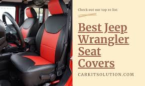 best jeep wrangler seat covers latest
